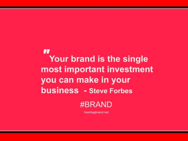 Steve Forbes Quote Brands #BRAND