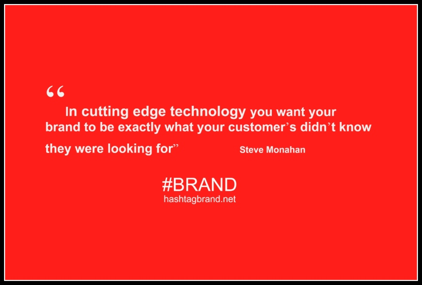 quote on brand and technology #Brand
